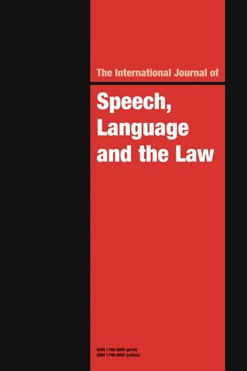 International Journal of Speech, Language and the Law