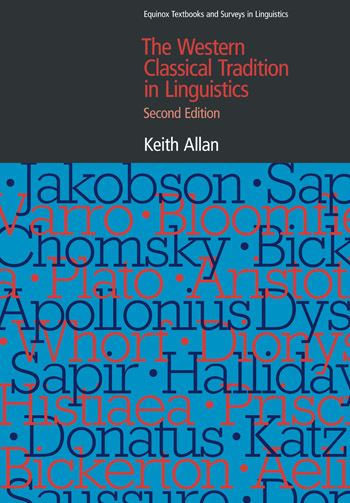 The Western Classical Tradition in Linguistics