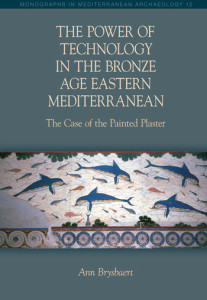 The Power of Technology in the Bronze Age Eastern Mediterranean