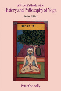 A Student's Guide to the History and Philosophy of Yoga