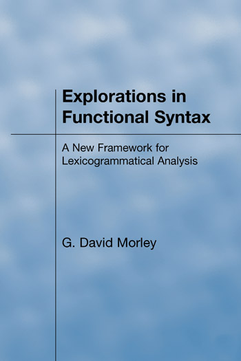 Explorations in Functional Syntax