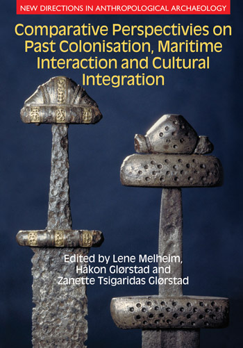 Comparative Perspectives on Past Colonisation, Maritime Interaction and Cultural Integration