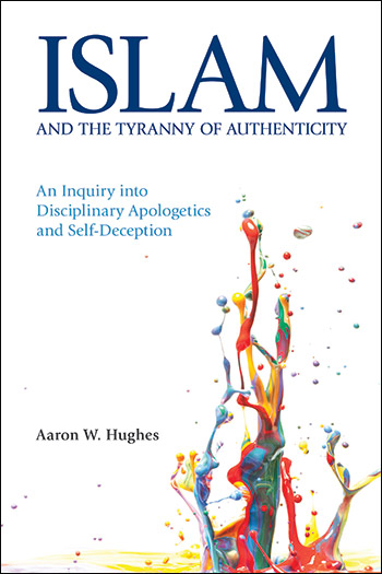Islam and the Tyranny of Authenticity
