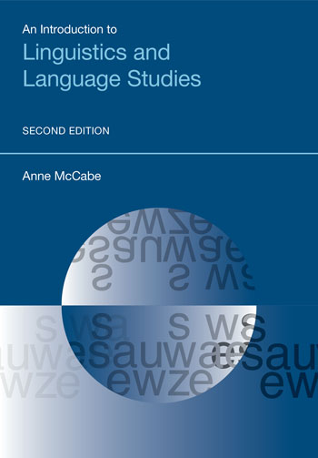 An Introduction to Linguistics and Language Studies (2nd edition)