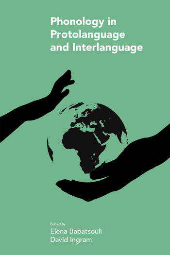 Phonology in Protolanguage and Interlanguage