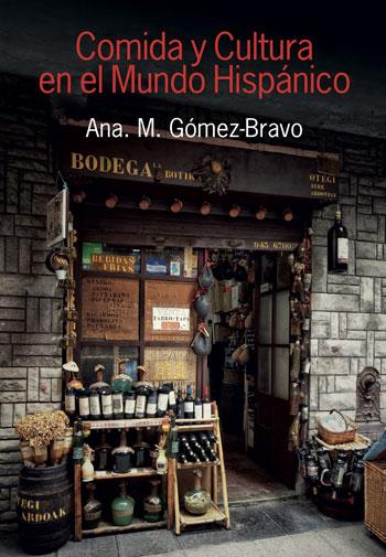 Comida y cultura en el mundo hispánico