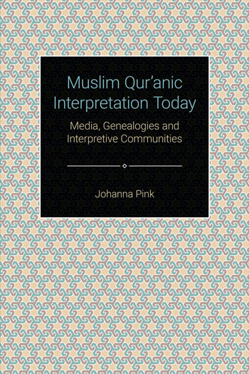Muslim Qur'anic Interpretation Today