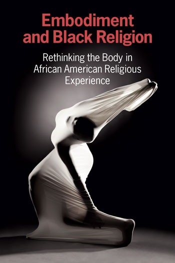 Embodiment and Black Religion