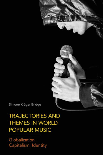 Trajectories and Themes in World Popular Music