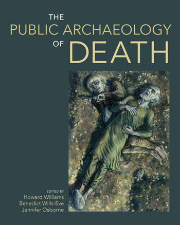 The Public Archaeology of Death