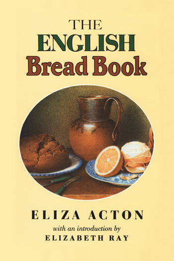 The English Bread Book