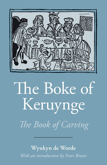The Boke of Keruynge (Book of Carving)