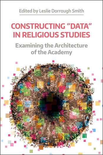 "Constructing ""Data"" in Religious Studies"