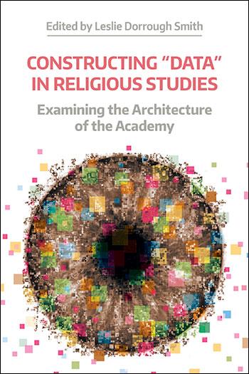 """Constructing """"Data"""" in Religious Studies"""