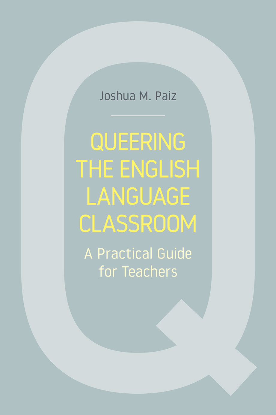 Queering the English Language Classroom