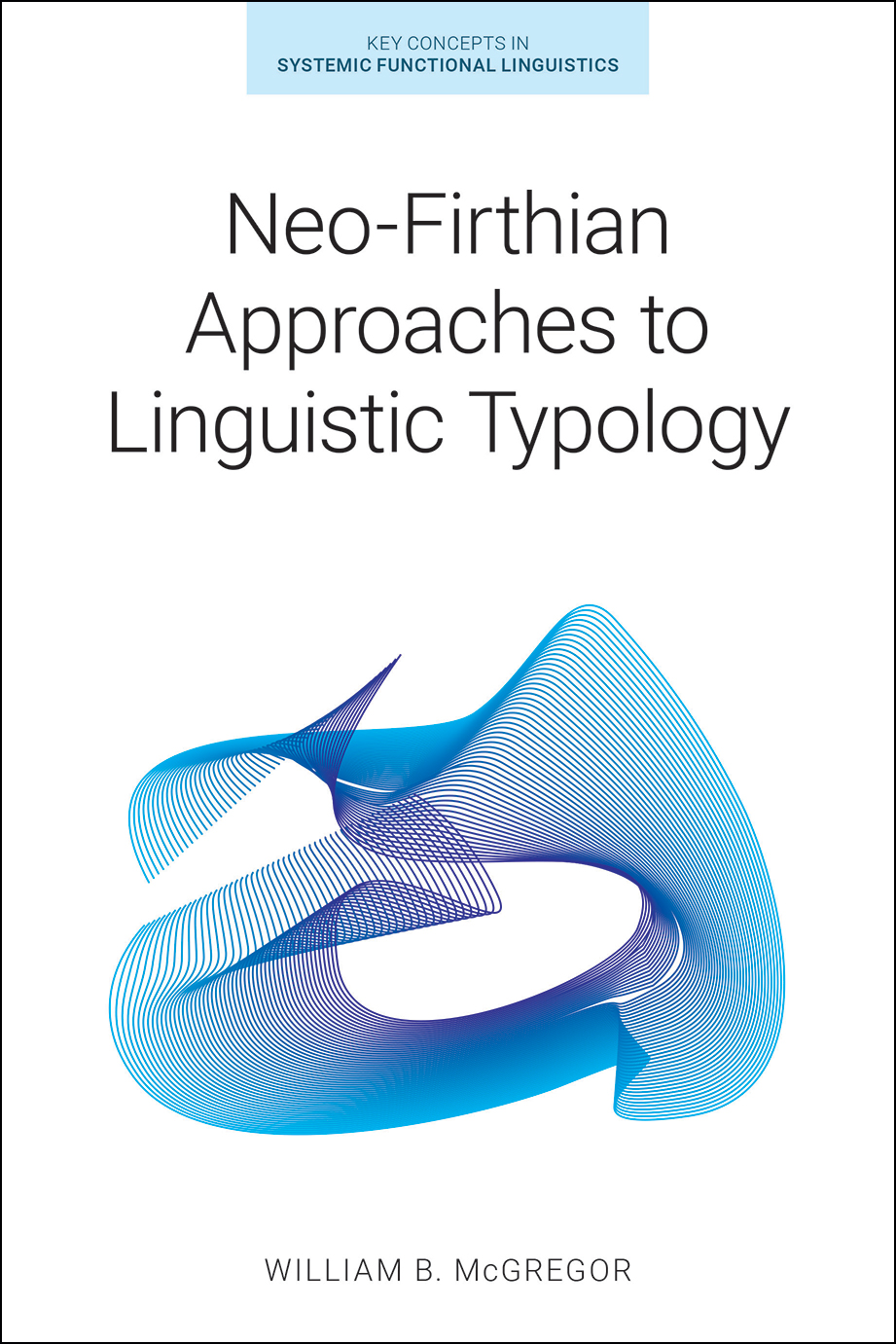 Neo-Firthian Approaches to Linguistic Typology