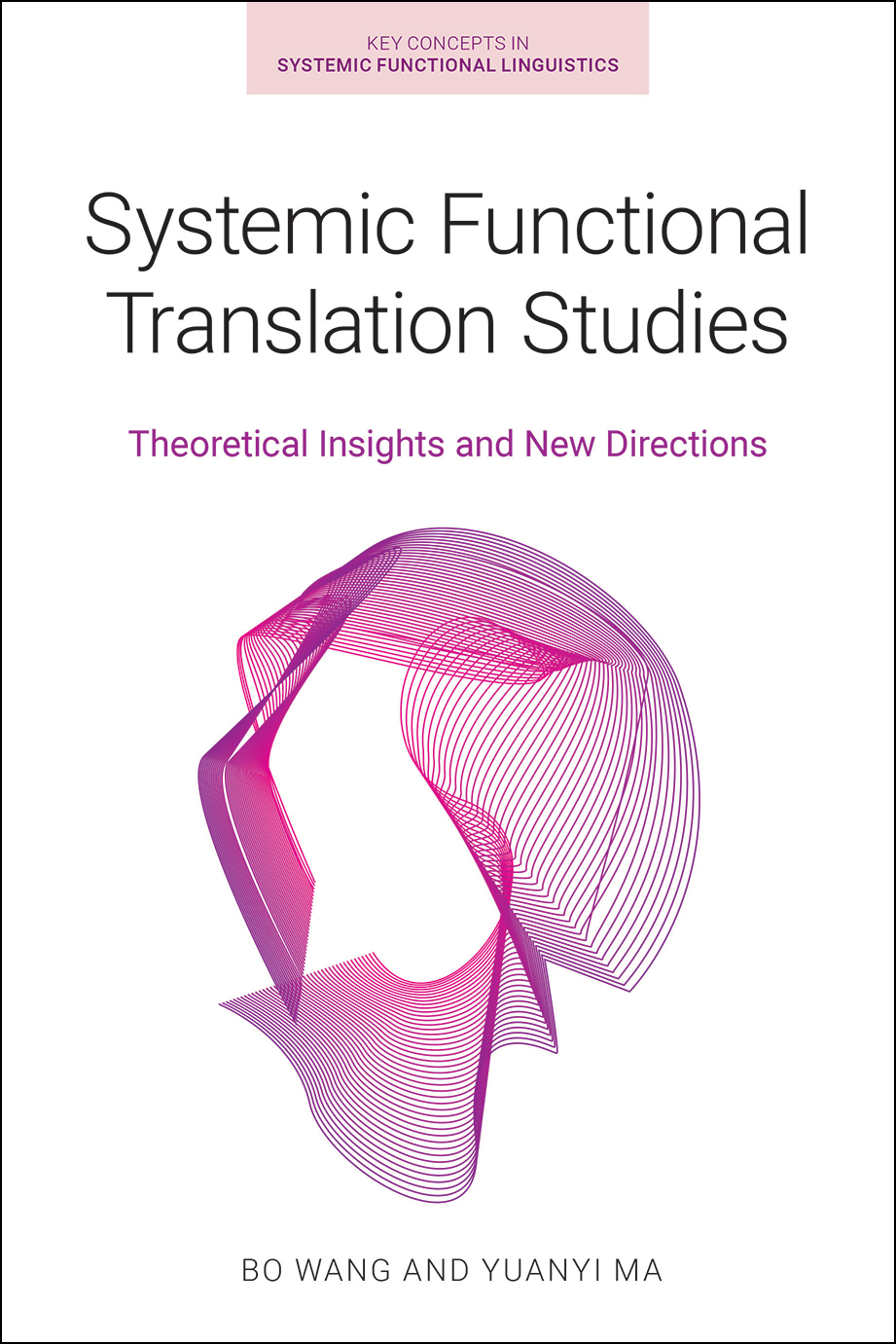 Systemic Functional Translation Studies