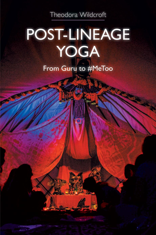 Post-lineage Yoga
