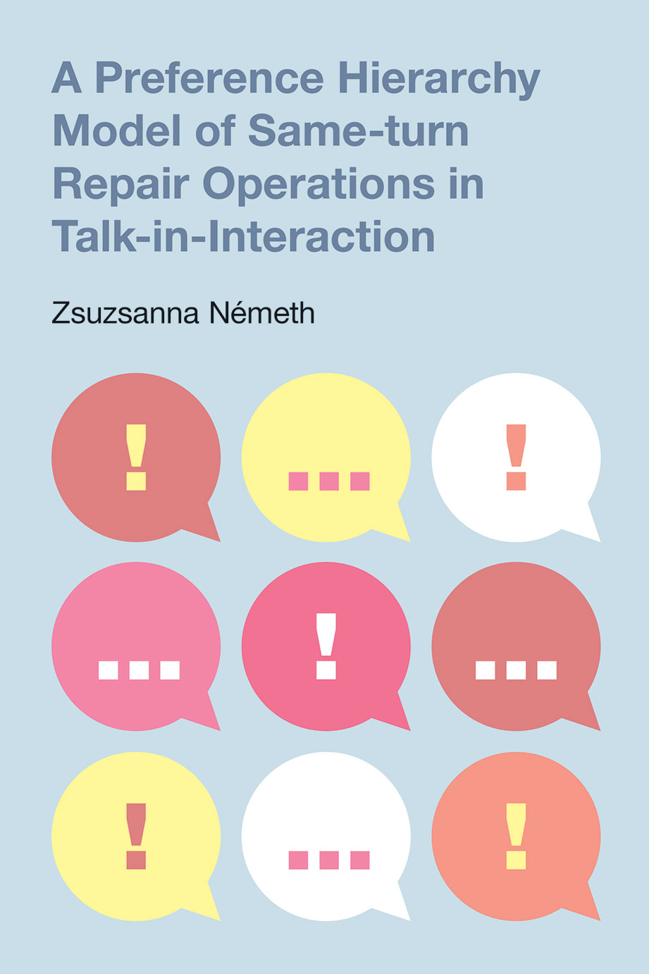A Preference Hierarchy Model of Same-Turn Repair Operations in Talk-in-Interaction