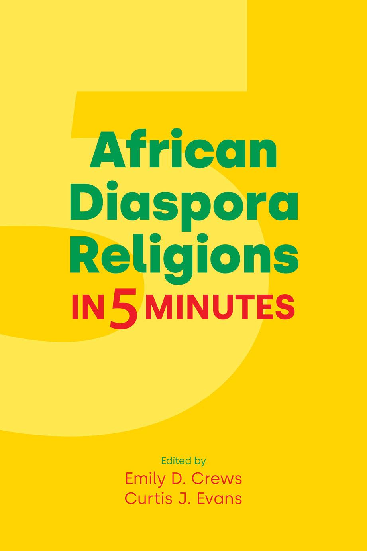 African Diaspora Religions in Five Minutes