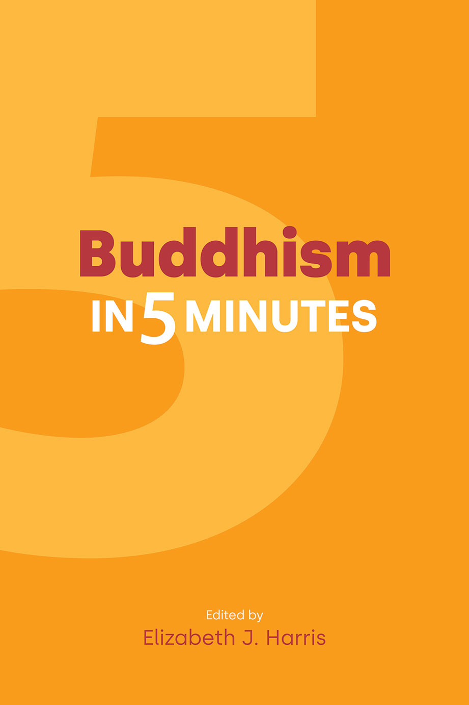 Buddhism in Five Minutes