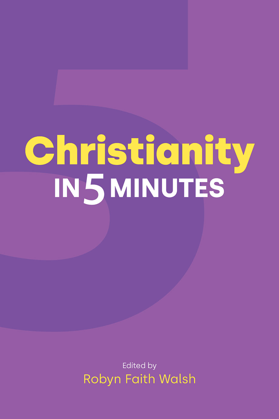 Christianity in Five Minutes