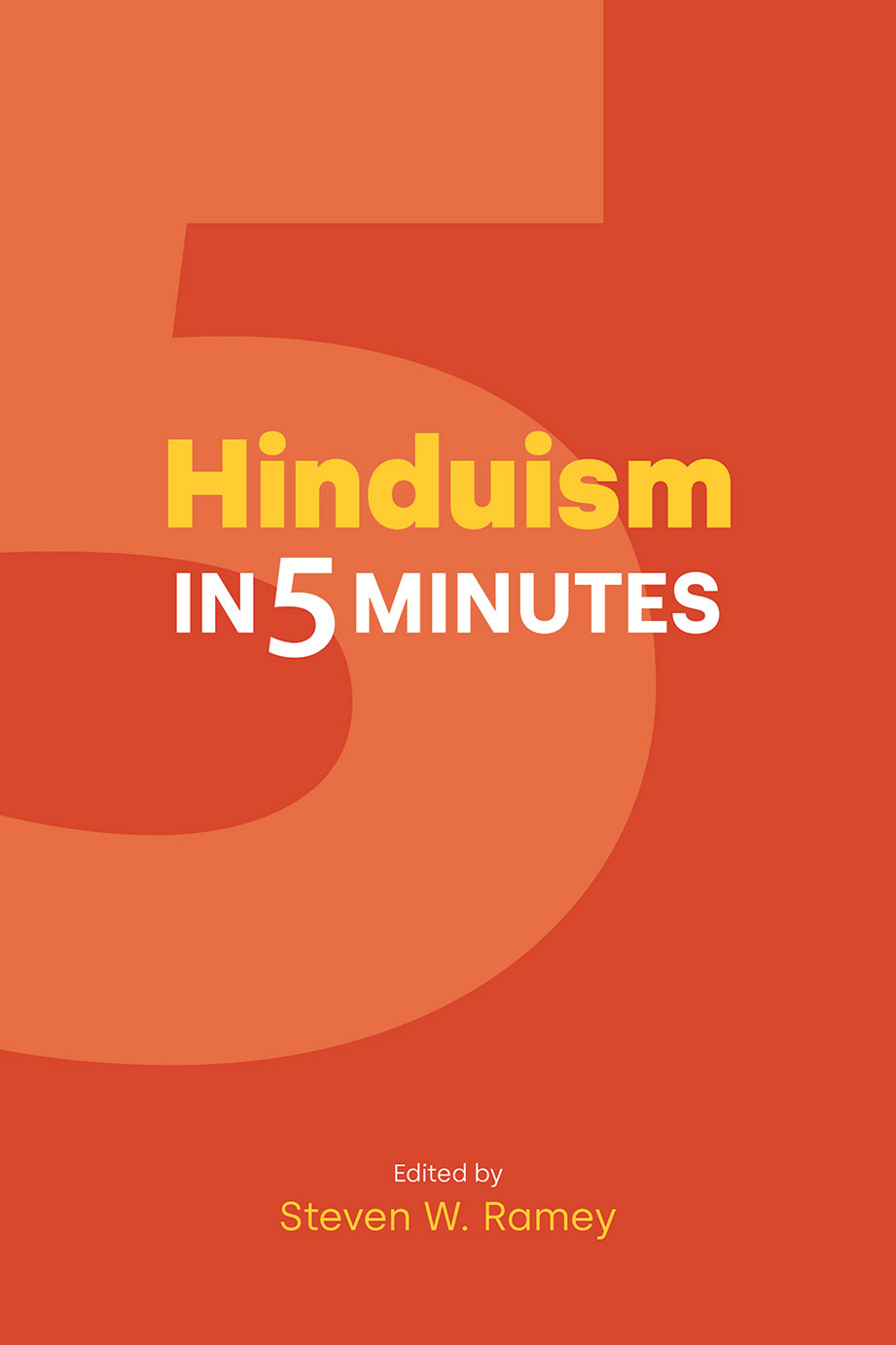 Hinduism in Five Minutes