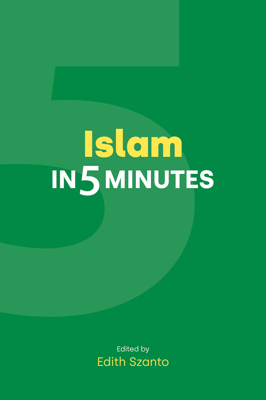 Islam in Five Minutes