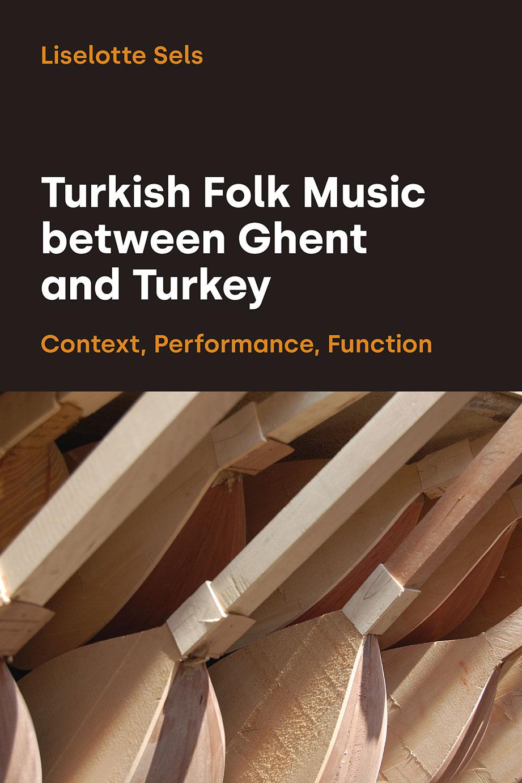 Turkish Folk Music between Ghent and Turkey
